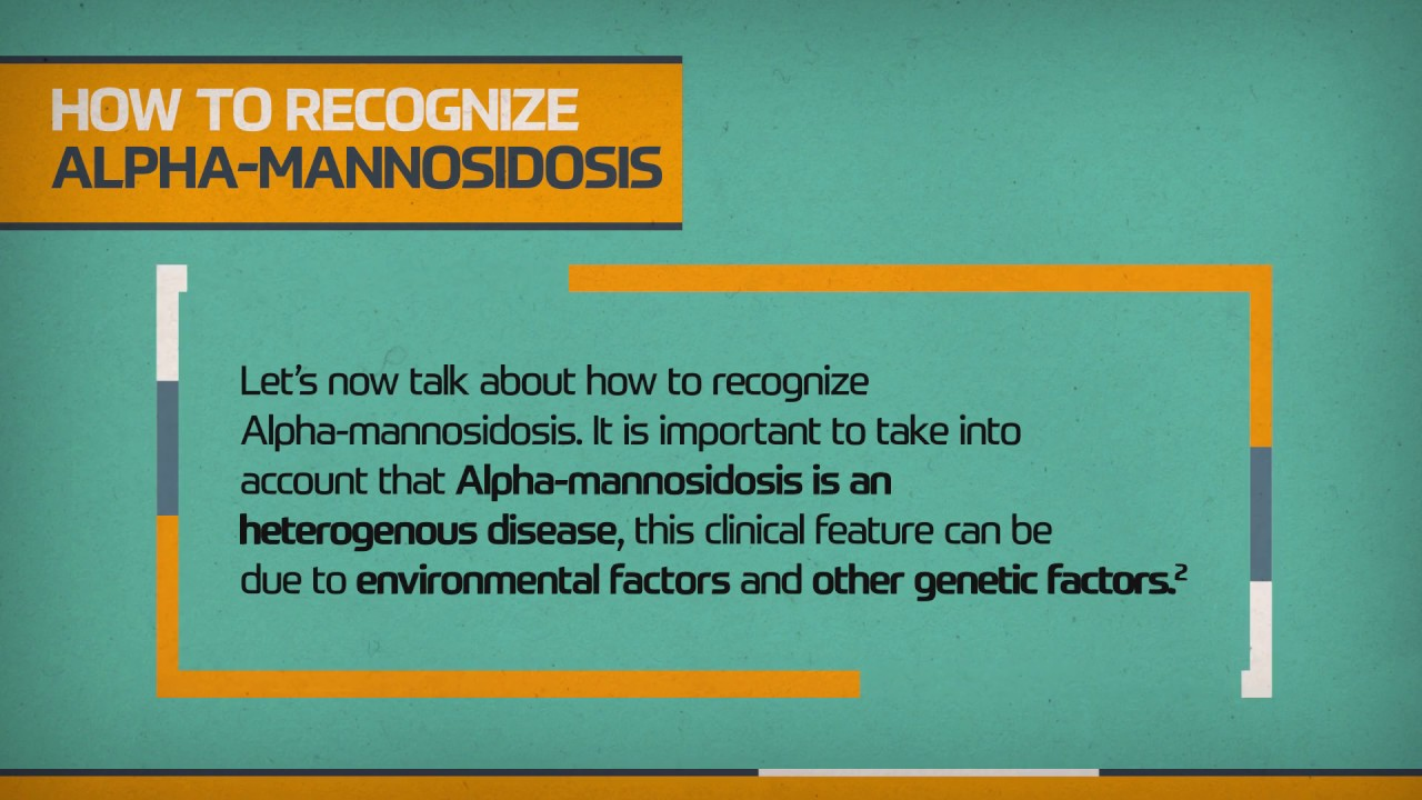 How to recognize Alpha-mannosidosis